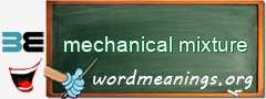 WordMeaning blackboard for mechanical mixture